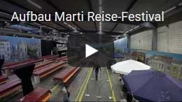 Aufbau Marti Reisefestival